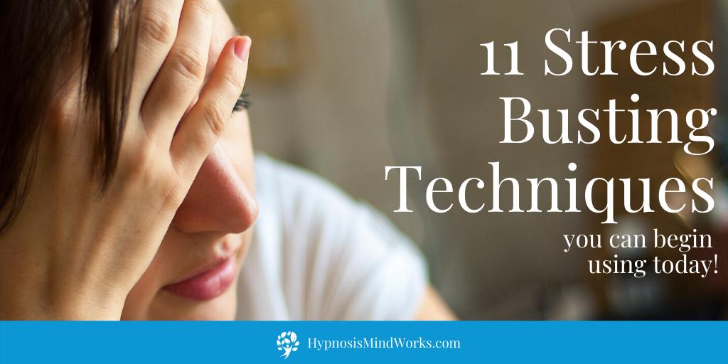 11 Stress Busting Techniques on HypnosisMindWorks.com